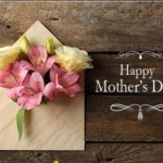 Happy Mothers Day Wishes, Quotes, Messages & Images