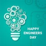 Happy Engineer's Day-Images, Wishes, Messages & Quotes