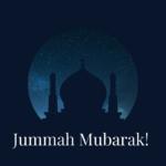 250+ Top Beautiful Jumma Mubarak Quotes, Images & Status