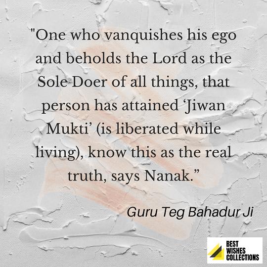Guru Tegh Bahadur Ji quotes