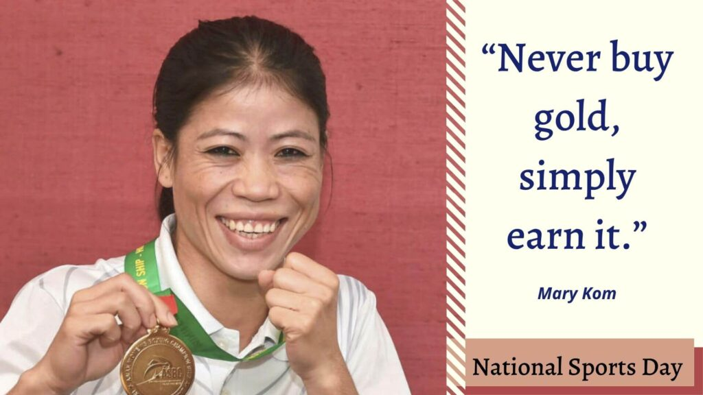 National Sports Day Quotes by Mary Kom