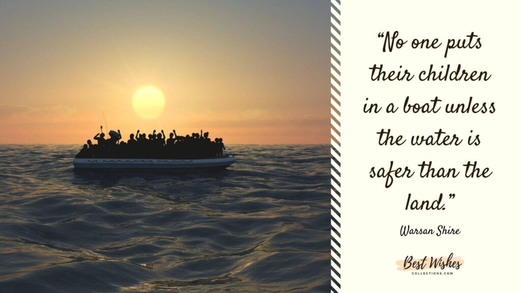 world refugee day quotes by Warsan Shire