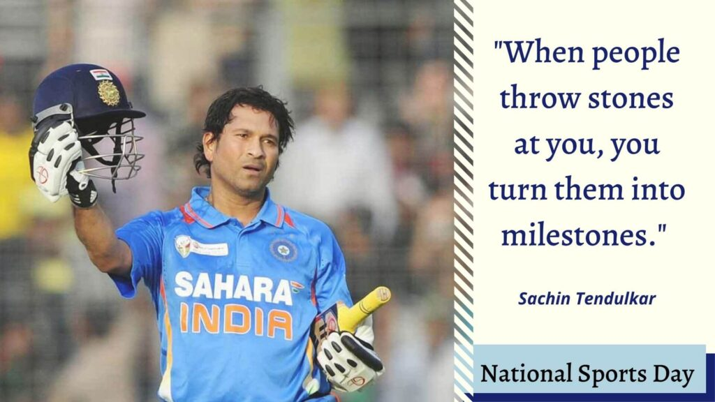 National Sports Day Quotes by Sachin Tendulkar