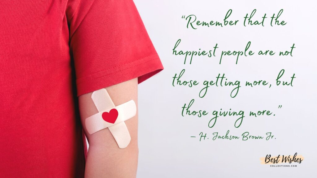 world blood donor day quotes by H.Jackson Brown Jr