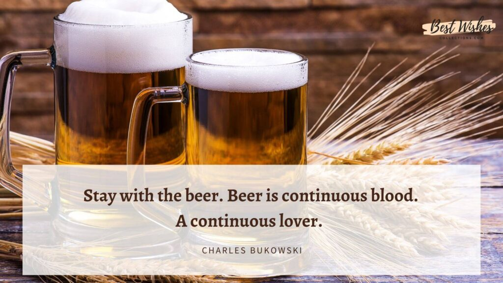 International Beer Day Quotes by Charles Bukowski