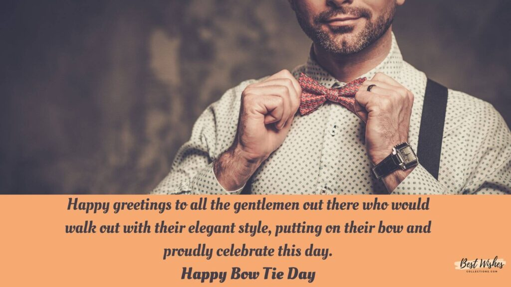 bow tie day quotes