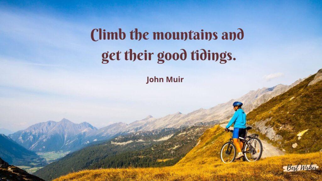 Mountain Climbing Day Quotes by John Muir