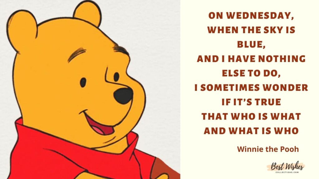 Winnie the pooh quotes on wednesday